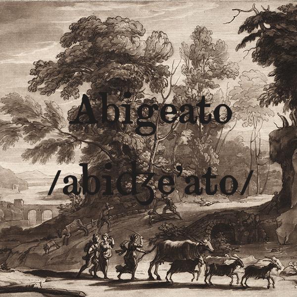 abigeato, s.m.