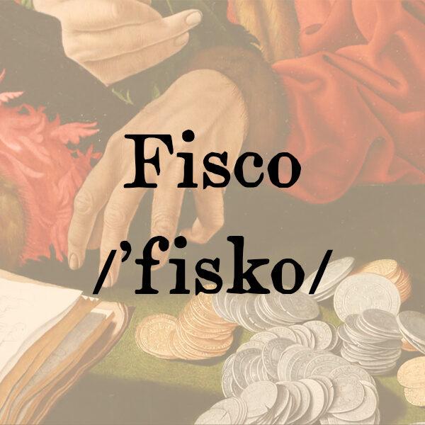 Fisco, s.m.