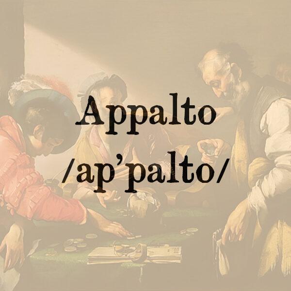 Appalto, s.m.