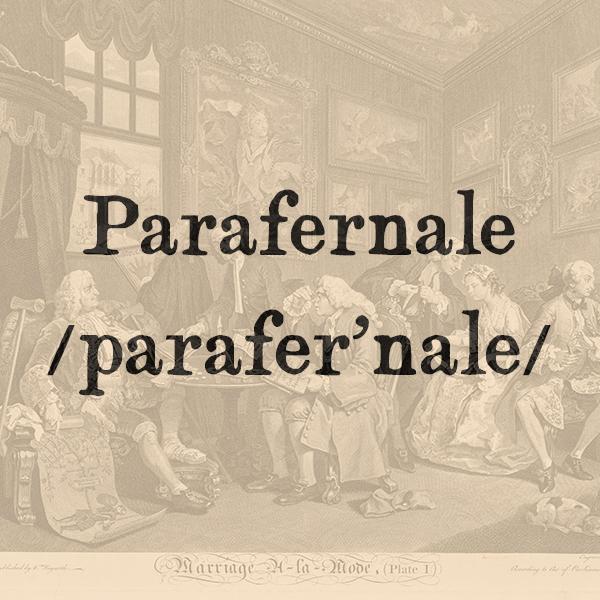 Etimologia di Parafernale, agg.