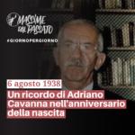 6 Agosto 1938 - Un ricordo di Adriano Cavanna nell'anniversario della nascita