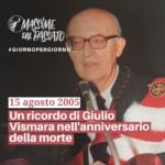 15 Agosto 2005 - Un ricordo di Giulio Vismara nell'anniversario della morte