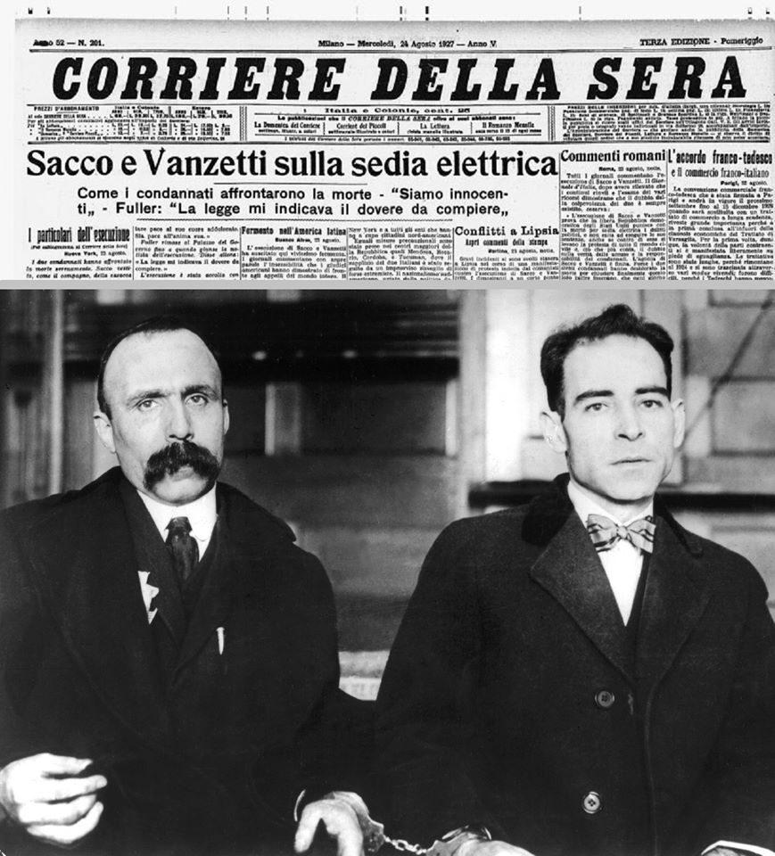 23 agosto 1927 – Eseguita la condanna a morte di Sacco e Vanzetti