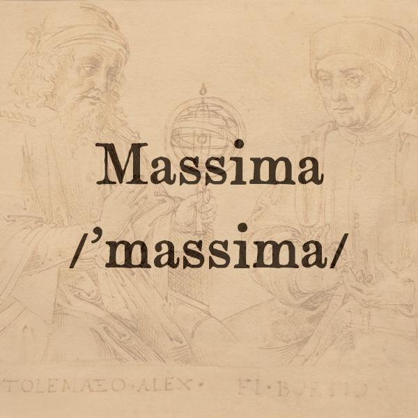 Etimologia di Massima, s.f.