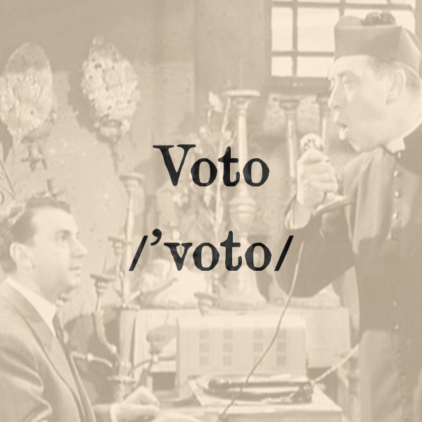 Etimologia di Voto, s.m.