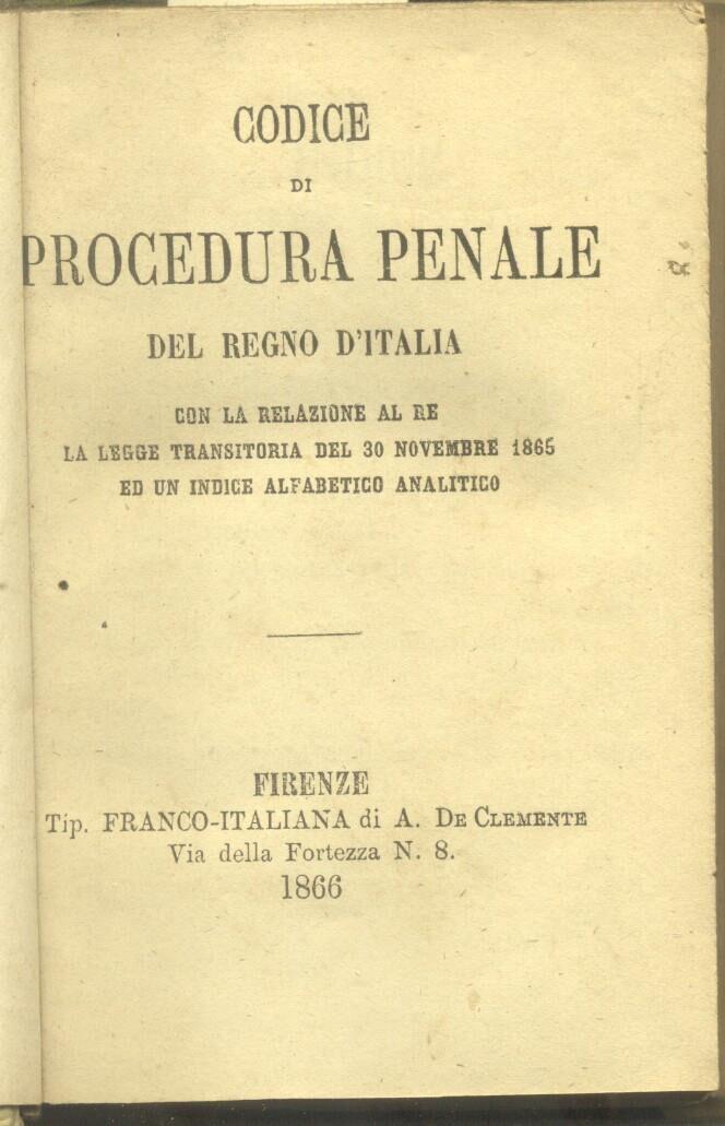26 Novembre 1865 – Promulgato il codice di procedura penale dell'Italia Unita