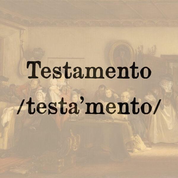 Testamento, s.m.