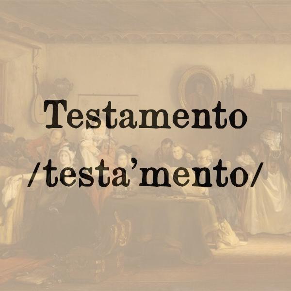 Etimologia di Testamento