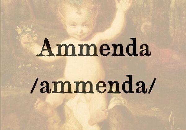 Ammenda, s.f.