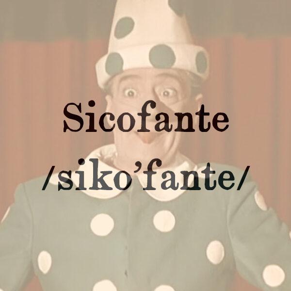Sicofante, s.m.