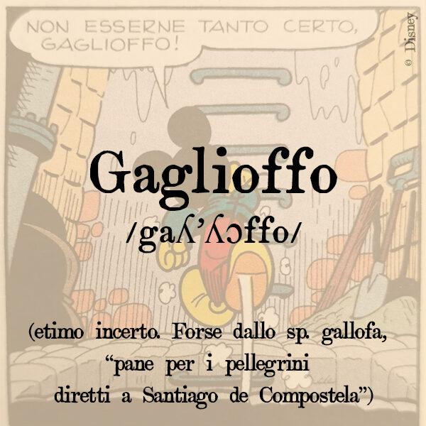 Gaglioffo, s.m.