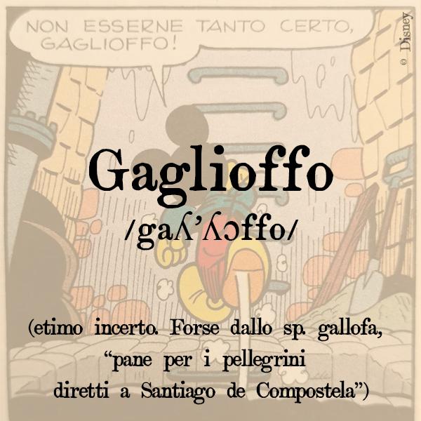 Etimologia di Gaglioffo, s.m.