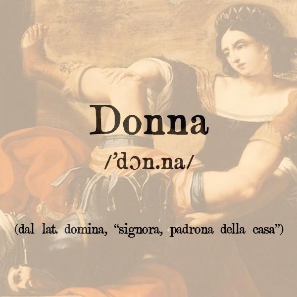 Etimologia di Donna, s.f.
