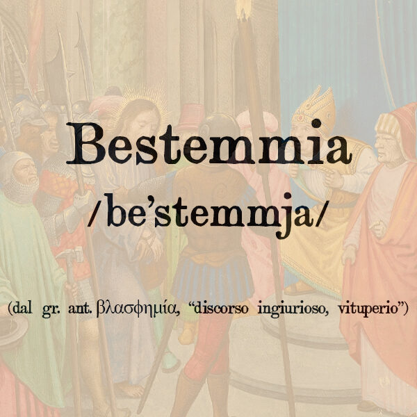 Bestemmia, s.f.