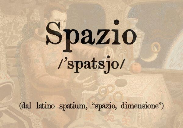 Spazio, s.m.