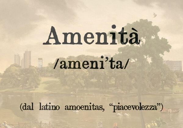 Amenità, s.f.