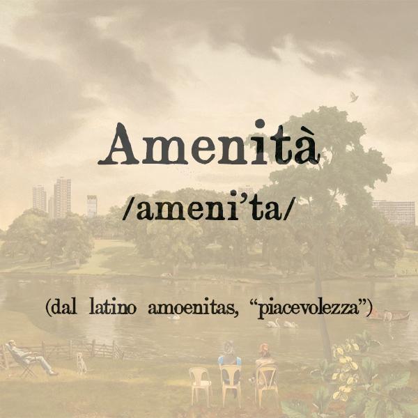 Etimologia di Amenità, s.f.