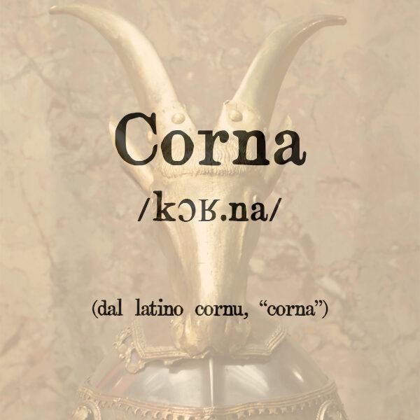 Corna, pl. f.
