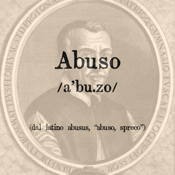 Etimologia di Abuso, s.m.