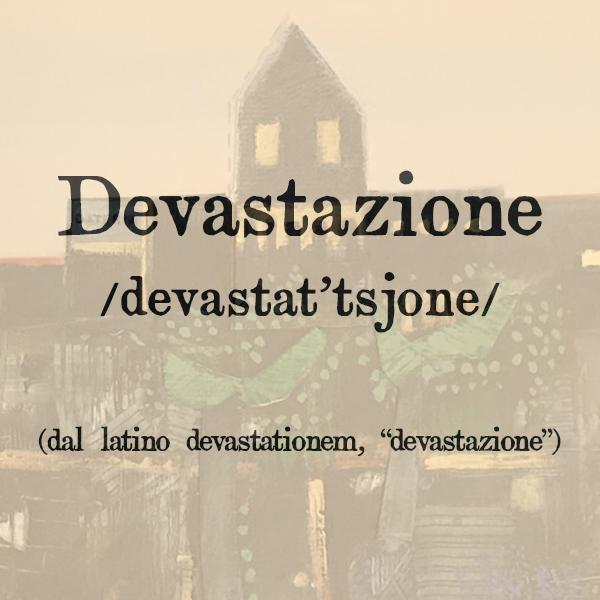 Etimologia di devastazione, s.f.