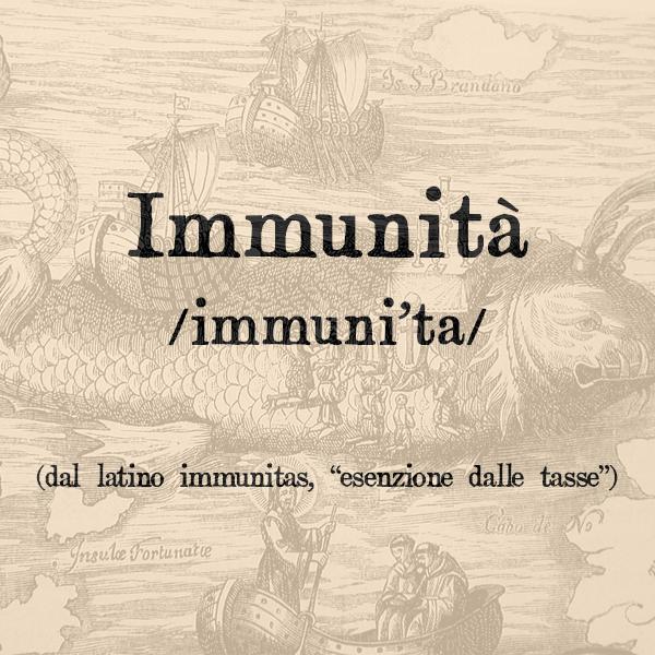 Etimologia di Immunità, s.f.